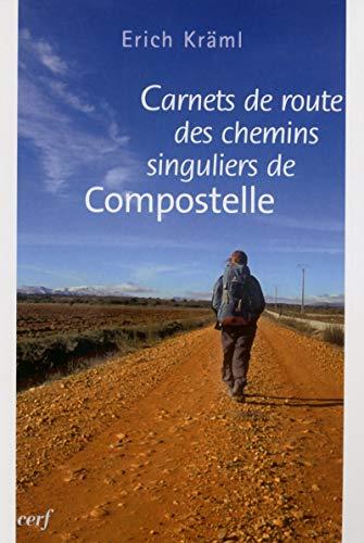 9782204087124: Carnets de route des chemins singuliers de Compostelle