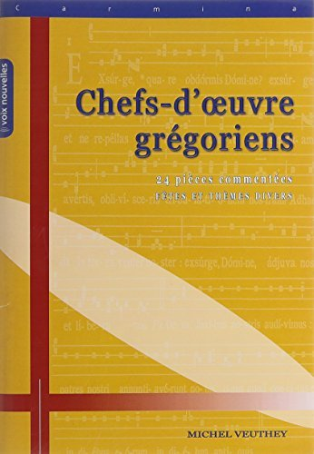 9782204087650: Chefs d'Oeuvre Gregoriens (French Edition)