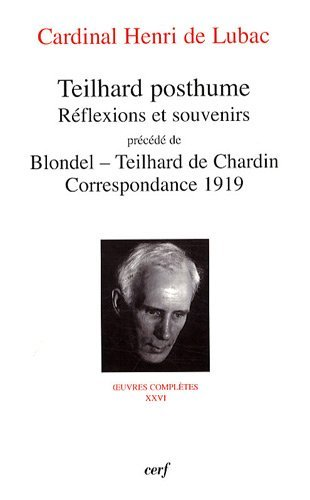 Teilhard posthume. Reflexions et souvenirs (French Edition) (2204087750) by [???]