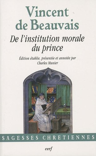 9782204088046: De l'institution morale du prince (French edition)