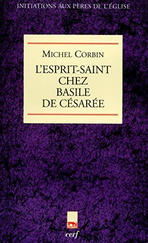 9782204088381: {L'esprit-Saint} chez Basile de Césarée