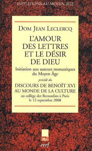 9782204088473: L'amour des lettres et le désir de Dieu (French Edition)
