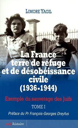 9782204088633: La France, terre de refuge et de désobéissance civile (1936-1944) (French Edition)