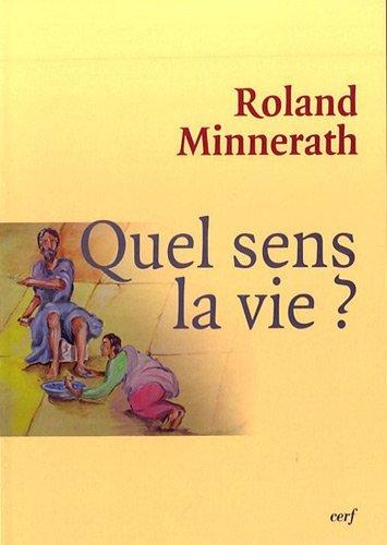 9782204088725: Quel sens, la vie ? (French edition)