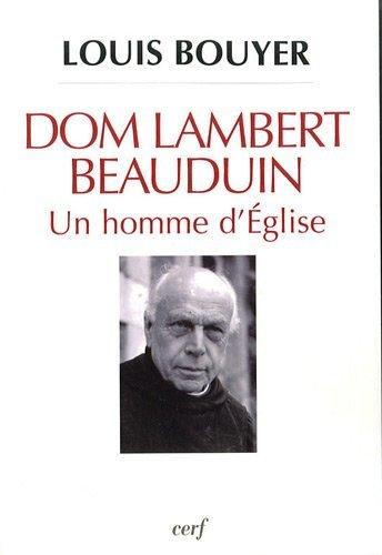 9782204089982: Dom Lambert Beauduin : Un homme d'Eglise