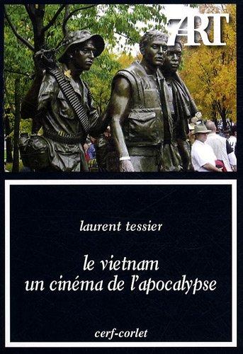Le Vietnam, un cinéma de l'apocalypse --- [ Collection « Septième Art &...