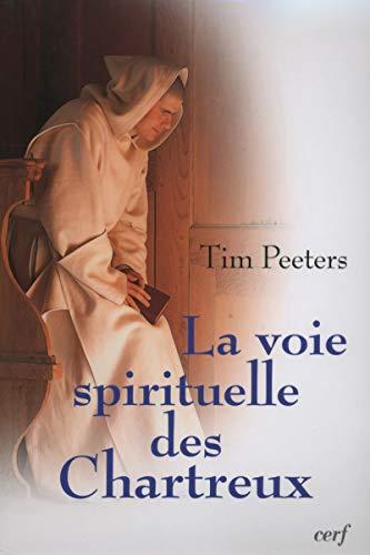 9782204090919: La voie spirituelle des Chartreux