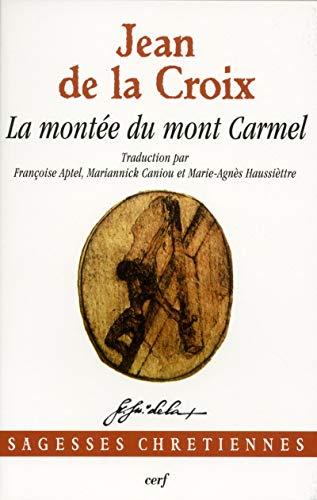 9782204091848: La montée du Mont Carmel