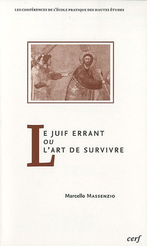 9782204092364: Le Juif errant ou L'art de survivre (French edition)