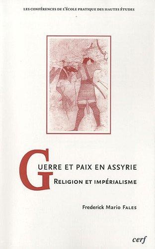9782204092371: Guerre et paix en Assyrie : Religion et impérialisme