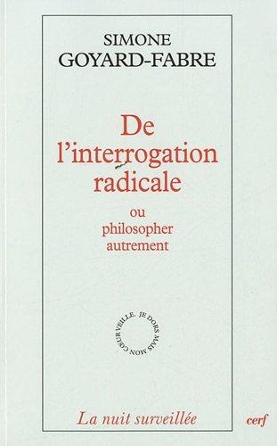 9782204092425: De l'interrogation radicale ou philosopher autrement : Essai sur l'oeuvre philosophique de Francis Jacques
