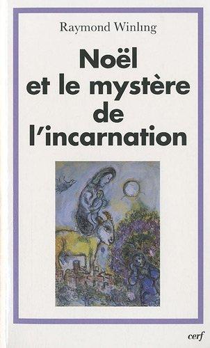9782204092975: Noël et le mystère de l'incarnation