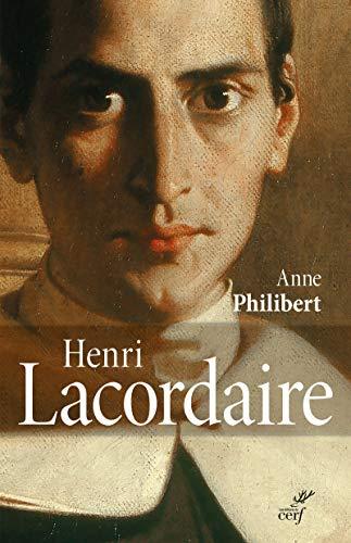 HENRI LACORDAIRE: PHILIBERT ANNE