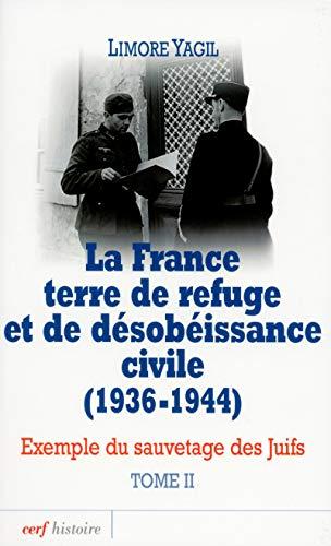 9782204093934: La France, terre de refuge et de désobéissance civile (1936-1944) (French Edition)