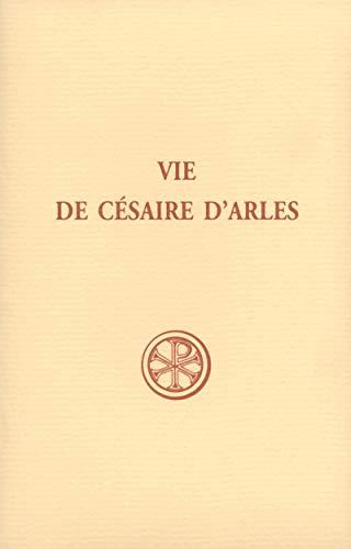 9782204094078: Vie de césaire d'Arles (French Edition)