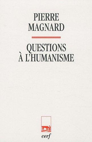9782204094795: Questions à l'humanisme