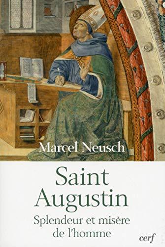 9782204094825: Saint-Augustin : Splendeur et misère de l'homme
