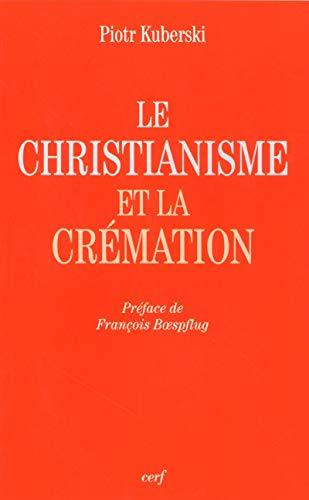 9782204096256: Le christianisme et la cr�mation