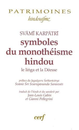 Symboles du monothéisme hindou : Le linga: Svami Karpatri