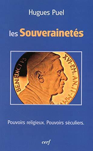 9782204097918: Les souverainet�s : Pouvoirs religieux, pouvoirs s�culiers