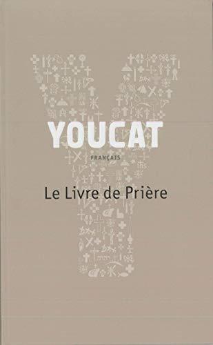 9782204097956: Youcat : Le Livre de Prière