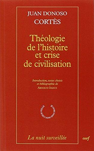 9782204097987: Théologie de l'histoire et crise de civilisation (La nuit surveillée)