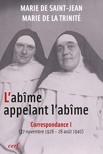 ABIME APELANT L ABIME CORRESPONDANCE TI: SAINT JEAN TRINITE