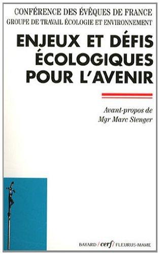 9782204098717: Enjeux et défis écologiques pour l'avenir