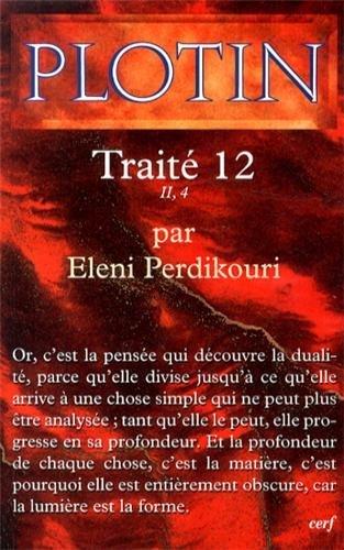 TRAITE 12 II 4 PAR ELENI PERDIKOURI: PLOTIN