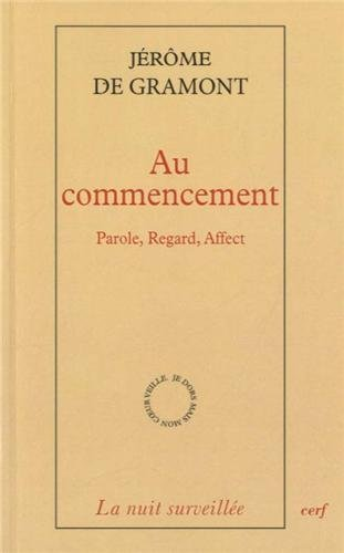 AU COMMENCEMENT PAROLE REGARD AFFECT: GRAMON JEROME
