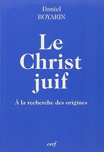 9782204099585: Le Christ juif (Initiations)