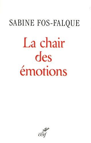 9782204100526: La chair des emotions