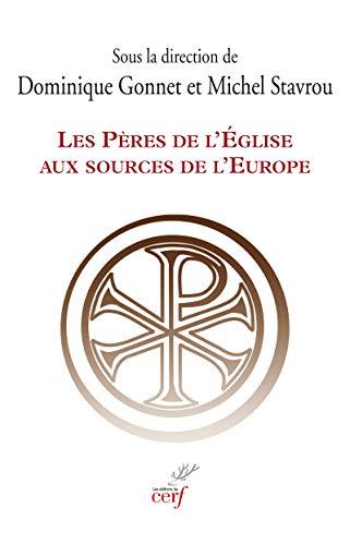 PERES DE L EGLISE AUX SOURCES DE L EUROP: STAVROU MICHEL