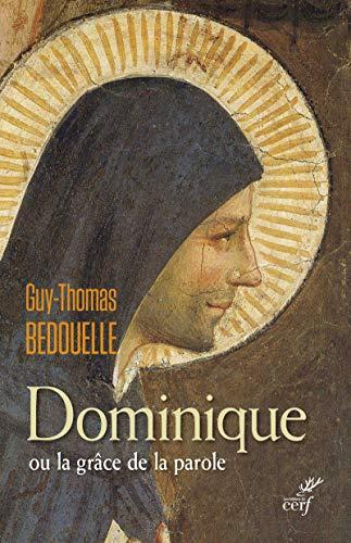 9782204101004: Dominique ou la grâce de la parole (L'histoire à vif)