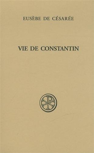 9782204101349: Vie de Constantin (Sources Chrétiennes)