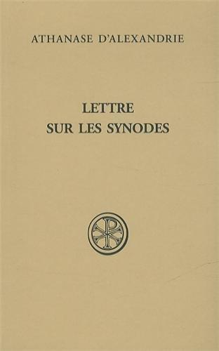 9782204101356: Lettre sur les synodes : Synodale d'Ancyre, Basile d'Ancyre, Traité sur la foi