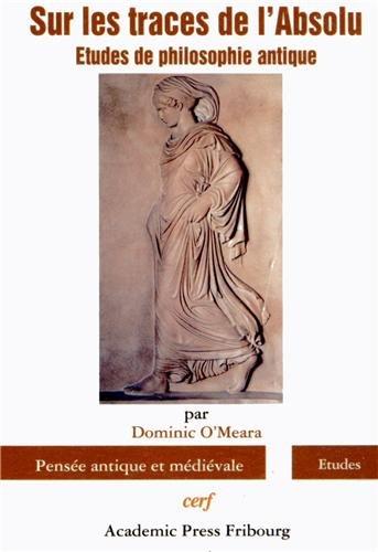 9782204101370: Sur les traces de l'Absolu : Etudes de philosophie antique