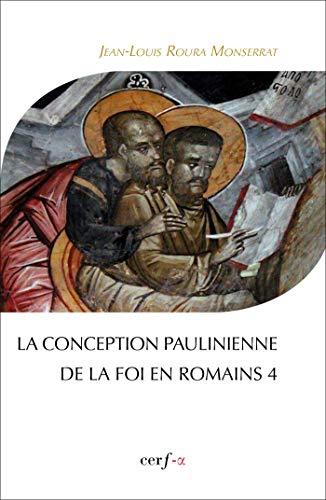 9782204102476: La conception paulinienne de la foi en romains 4