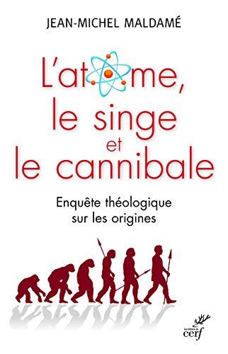 L'atome, le singe et le cannibale : Jean-Michel Maldamé