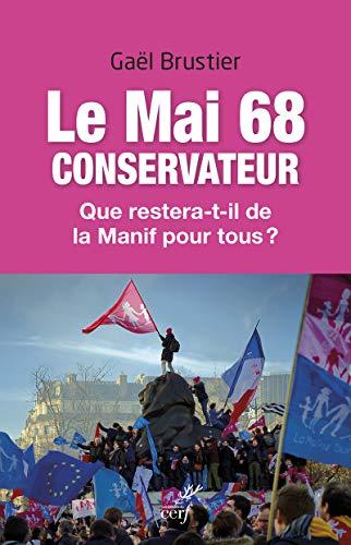 9782204102834: Le mai 68 conservateur. Que restera-t-il de La manif pour tous ?