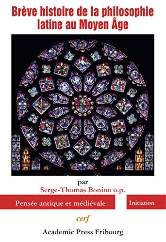 9782204102988: Brève histoire de la philosophie latine au Moyen Age (Vestigia)