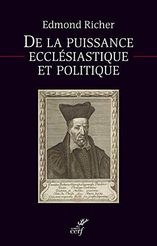 9782204103121: De la puissance ecclésiastique et politique : Texte de la première édition latine (1611) et française (1612)