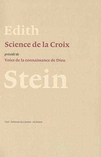SCIENCE DE LA CROIX PRECEDEE DE VOIES: STEIN EDITH