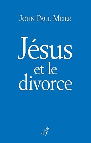 Jésus et le divorce: John Paul Meier