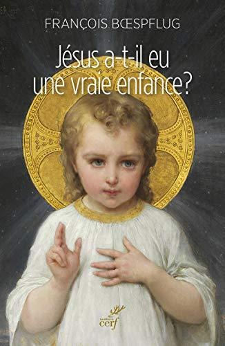 9782204104265: Jesus a-T'Il Eu une Vraie Enfance ?