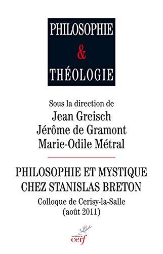 9782204104760: Philosophie et mystique chez Stanislas Breton