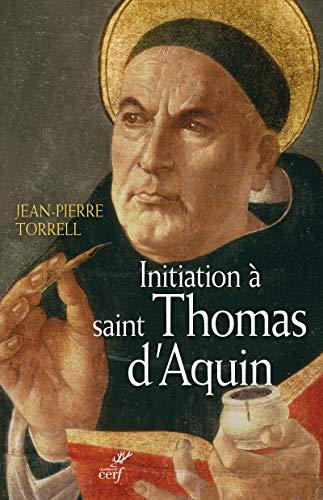 9782204105538: Initiation à Saint Thomas d'Aquin : Sa personne et son oeuvre