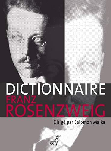 9782204105606: Le Dictionnaire Franz Rosenzweig : Une étoile dans le siècle