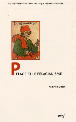 9782204105743: Pélage et pélagianisme (Les conférences de l'école pratique des hautes études)
