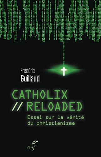 CATHOLIX RELOADED: GUILLAUD FREDERIC